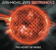 JARRE JEAN-MICHEL: ELECTRONICA 2-THE HEART OF NOISE