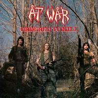 AT WAR: ORDERED TO KILL LP