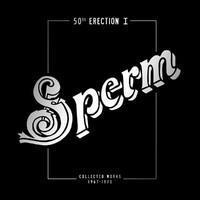 SPERM: 50TH ERECTION-WHITE 4LP