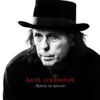 LINDHOLM DAVE: AJATON ON AJOISSA LP