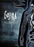GOJIRA: THE FLESH ALIVE BLU-RAY+CD