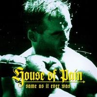 HOUSE OF PAIN: SAME AS IT EVER WAS LP