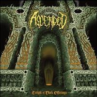 ASCENDED: TEMPLE OF DARK OFFERINGS LP
