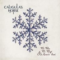 CALIGULA'S HORSE: THE TIDE, THE THIEF & RIVER'S END
