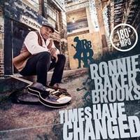 BROOKS RONNIE BAKER: THINGS HAVE CHANGED