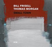 FRISELL BILL / THOMAS MORGAN: SMALL TOWN 2LP