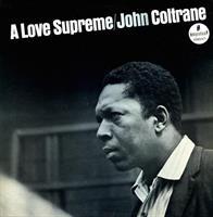 COLTRANE JOHN: A LOVE SUPREME LP