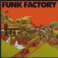 FUNK FACTORY: FUNK FACTORY LP