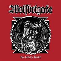 WOLFBRIGADE: RUN WITH THE HUNTED