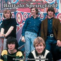 BUFFALO SPRINGFIELD: WHAT'S THAT SOUND-COMPLETE ALBUMS COLLECTION 5CD