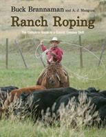 Ranch Roping The Complete Guide