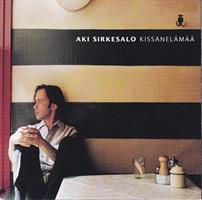 SIRKESALO AKI: KISSANELÄMÄÄ-KÄYTETTY CD