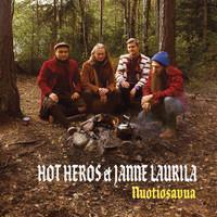 HOT HEROS & JANNE LAURILA: NUOTIOSAVUA LP