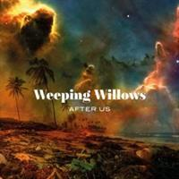 WEEPING WILLOWS: AFTER US LP