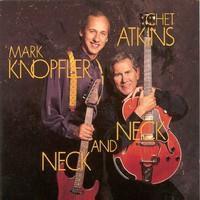 ATKINS/KNOPFLER: NECK AND NECK