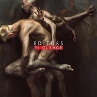 EDITORS: VIOLENCE LP