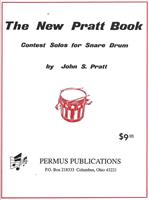 THE NEW PRATT BOOK - CONTEST SOLOS FOR SNARE DRUM
