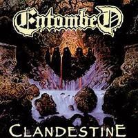 ENTOMBED: CLANDESTINE LP