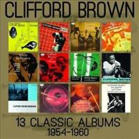 BROWN CLIFFORD: 13 CLASSIC ALBUMS 1954-1960 6CD