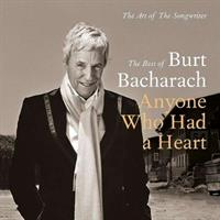 BACHARACH BURT: ANYONE WHO HAD A HEART-THE BEST OF 2CD