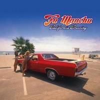 FU MANCHU: CALIFORNIA CROSSING 3LP