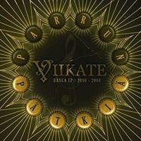 VIIKATE: PARRUN PÄTKIÄ - RANKA EP:T 2000-2004