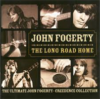 FOGERTY JOHN: LONG ROAD HOME: ULTIMATE COLLECTION