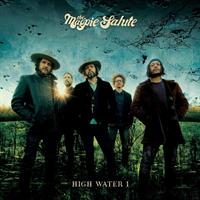 MAGPIE SALUTE: HIGH WATER 1-LIMITED CLEAR 2LP