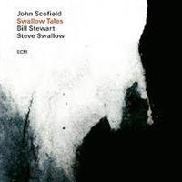 SCOFIELD JOHN/BILL STEWART/STEVE SWALLOW: SWALLOW TALES LP (FG)