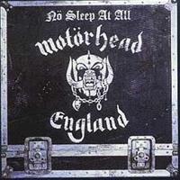 MOTÖRHEAD: NO SLEEP AT ALL
