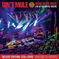 GOV'T MULE: BRING ON THE MUSIC-LIVE AT THE CAPITOL THEATRE 2CD+2DVD