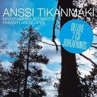 TIKANMÄKI ANSSI: MAISEMAKUVIA SUOMESTA-JUHLAPAINOS 2CD
