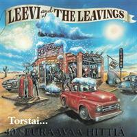 LEEVI AND THE LEAVINGS: TORSTAI 40 SEURAAVAA HITTIÄ 2CD