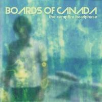BOARDS OF CANADA: THE CAMPFIRE HEADPHASE 2LP