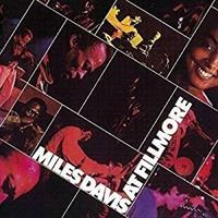 DAVIS MILES: AT FILLMORE-LIVE AT THE FILLMORE EAST 2CD