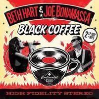 HART BETH & JOE BONAMASSA: BLACK COFFEE