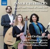 INNER CHAMBERS: ROYAL COURT MUSIC OF LOUIS XIV (FG)