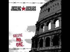 JUGGLING JUGULARS: SALUTE NO ONE. LP