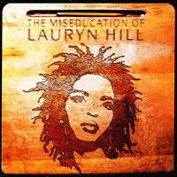 HILL LAURYN: THE MISEDUCATION OF LAURYN HILL 2LP