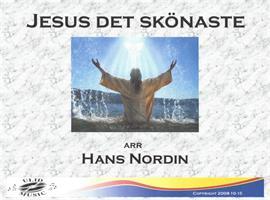 JESUS DET SKÖNASTE