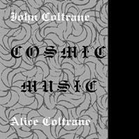 COLTRANE JOHN & ALICE: COSMIC MUSIC LP
