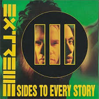 EXTREME: III SIDES TO EVERY STORY 2LP