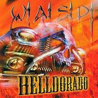W.A.S.P.: HELLDORADO-DIGIPACK CD