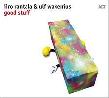 RANTALA IIRO & ULF WAKENIUS: GOOD STUFF (FG)