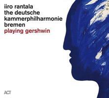 RANTALA IIRO: PLAYING GERSHWIN (FG)