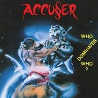 ACCUSER: WHO DOMINATES WHO? LP