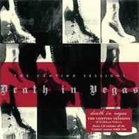 DEATH IN VEGAS: CONTINO SESSIONS 2CD