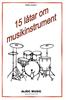 15 LÅTAR OM MUSIKINSTRUMENT  CD