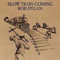 DYLAN BOB: SLOW TRAIN COMING LP