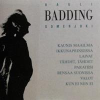 SOMERJOKI RAULI BADDING: RAULI BADDING SOMERJOKI-(JOHANNA 1992) KÄYTETTY LP